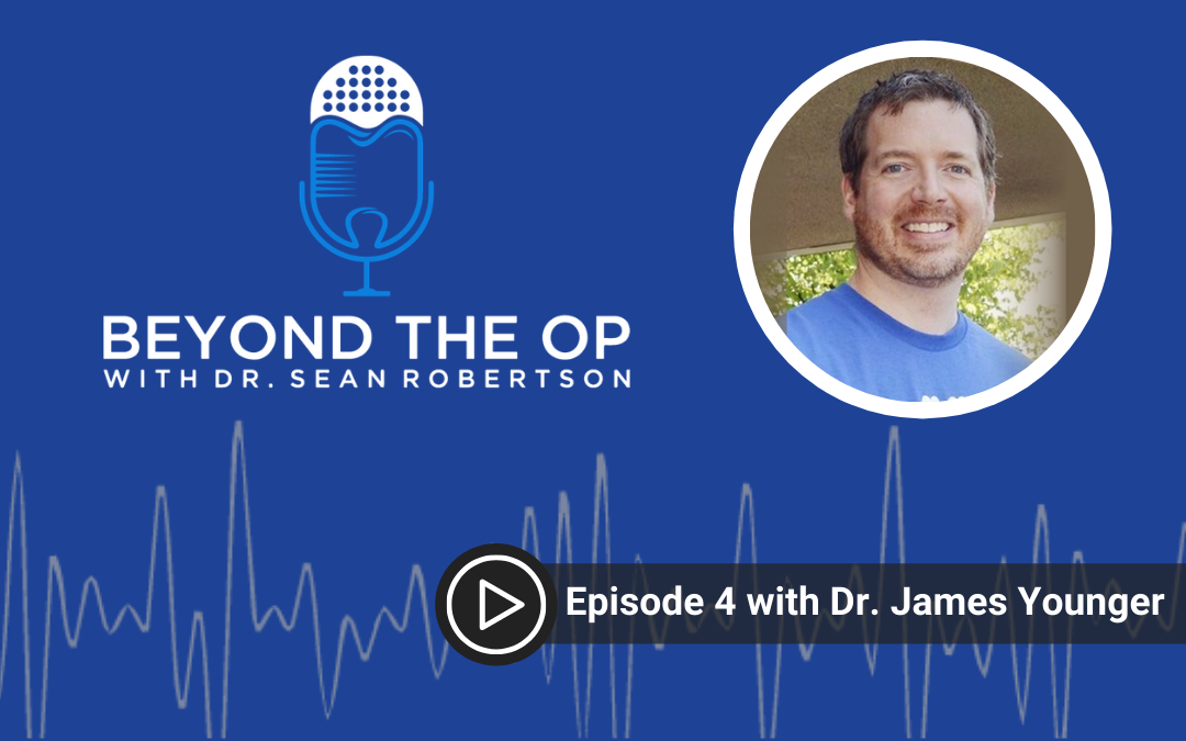 Episode 4 with Dr. James Younger
